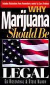 Why Marijuana Should Be Legalized Ed Rosenthal
