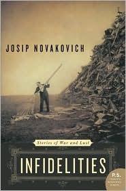 Infidelities Josip Novakovich