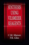 Synthesis Using Vilsmeier Reagents C.M. Marson