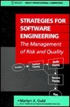 Strategies for Software Engineering: The Management of Risk and Quality  by  Martyn A. Ould