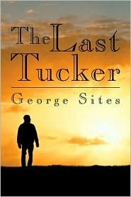 The Last Tucker George Lytrelle Sites