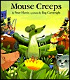 Mouse Creeps  by  Peter Harris