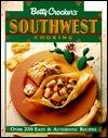 Betty Crockers Southwest Cooking Betty Crocker