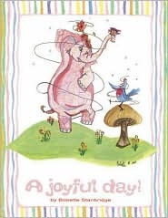 A Joyful Day  by  Bobette Stanbridge