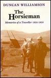 Horsieman: Memories of a Traveller, 1928-1958 Duncan Williamson