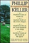 Phillip Keller: The Inspirational Writings W. Phillip Keller