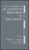 The Handbook of Qualitative Research in Education Margaret Ed. LeCompte
