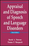 Appraisal and Diagnosis of Speech and Language Disorders  by  Harold A. Peterson