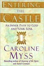 Entering the Castle Caroline Myss