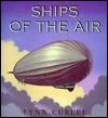 Ships of the Air Lynn Curlee