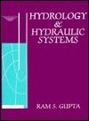 Hydrology and Hydraulic Systems Ram S. Gupta
