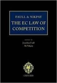 The EC Law of Competition  by  Jonathan Faull