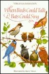 When Birds Could Talk And Bats Could Sing Virginia Hamilton