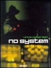 Vinca Petersen: No System Michael Mack