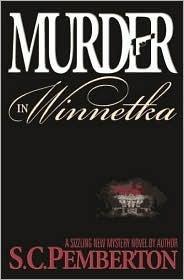 Murder in Winnetka  by  S.C. Pemberton