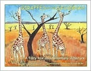 Giraffes in the Savannah: A Fairy Tale about Harmony in Nature Gopal Dorai
