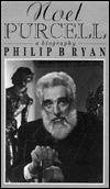 Noel Purcell: A Biography Philip B. Ryan