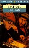 Five Plays Ben Jonson