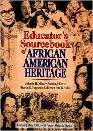 Educators Sourcebook of African American Heritage  by  Johnnie H. Miles