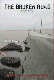 The Broken Road to Disaster Recovery Keifer Bonvillain