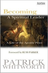 Becoming A Spiritual Leader  by  Patrick Whitworth