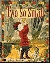 Two So Small Hazel Hutchins