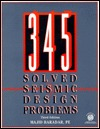 345 Solved Seismic Design Problems Majid Baradar