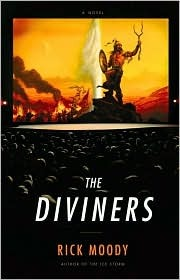 The Diviners  by  Rick Moody