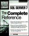 SQL Server 7: The Complete Reference  by  Gayle Coffman