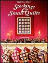 Stockings and Small Quilts, Quilt in a Day Judy Knoechel