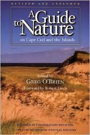 Guide to Nature on Cape Cod & the Island  by  Greg OBrien