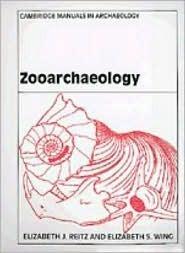 Zooarchaeology  by  Elizabeth J. Reitz