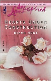 Hearts Under Construction  by  Diann Hunt