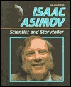 Isaac Asimov--Scientist and Storyteller Ellen Erlanger