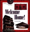 Welcome Home!  by  Sylvia White