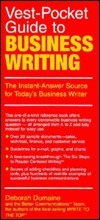 Vest Pocket Guide To Business Writing: The Instant Answer Source For Todays Business Writer  by  Deborah Dumaine