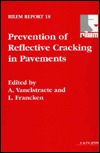 Prevention of Reflective Cracking in Pavements  by  Vanelstraete