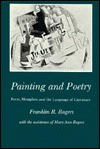 Painting And Poetry: Form, Metaphor, And The Language Of Literature Franklin R. Rogers
