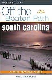 South Carolina Off the Beaten Path, 5th William Price Fox