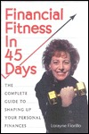 Financial Fitness In 45 Days  by  Lorayne Fiorillo