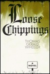 Loose Chippings  by  Thomas Wheeler