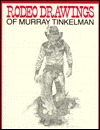 Rodeo: The Great American Sport  by  Murray Tinkelman