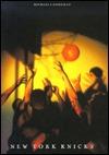 New York Knicks  by  Michael E. Goodman
