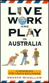 Live, Work and Play in Australia  by  Sharyn McCullum