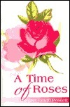 A Time of Roses  by  Margret Leigh Powell
