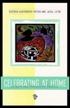 Celebrating at Home: Prayers and Liturgies for Families  by  Deborah Alberswerth Payden