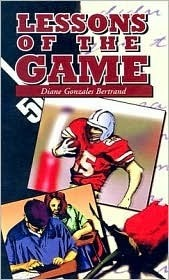 Lessons of the Game Diane Gonzales Bertrand