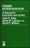 Crisis Intervention  by  John P. Eddy