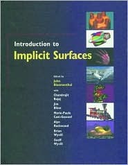 Introduction to Implicit Surfaces Jules Bloomenthal