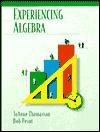 Experiencing Algebra  by  JoAnne Thomasson